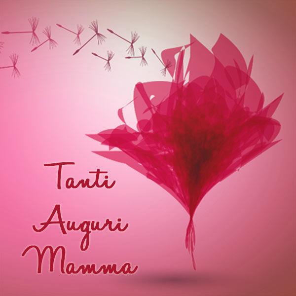 Favoloso Auguri mamma - frasi, immagini, poesie e canzoni da dedicarle DU31